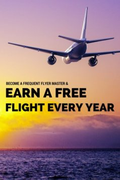 Become a Frequent Flyer Master and Earn a Free Flight Every Year